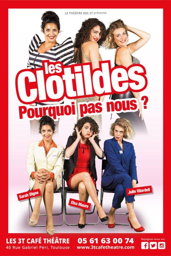 Les Clotildes dans : Pourquoi pas nous ?