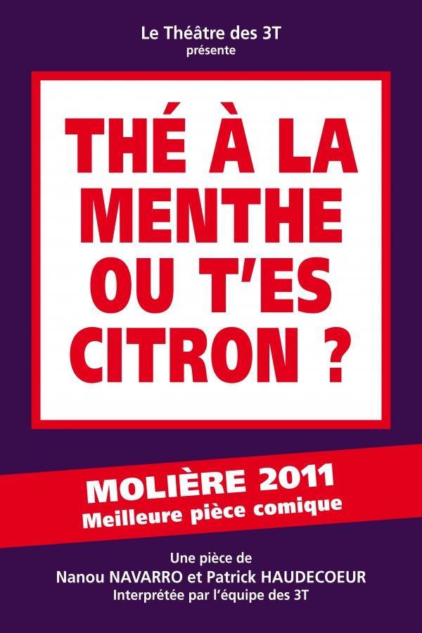 Thé à la Menthe ou t'es Citron ?