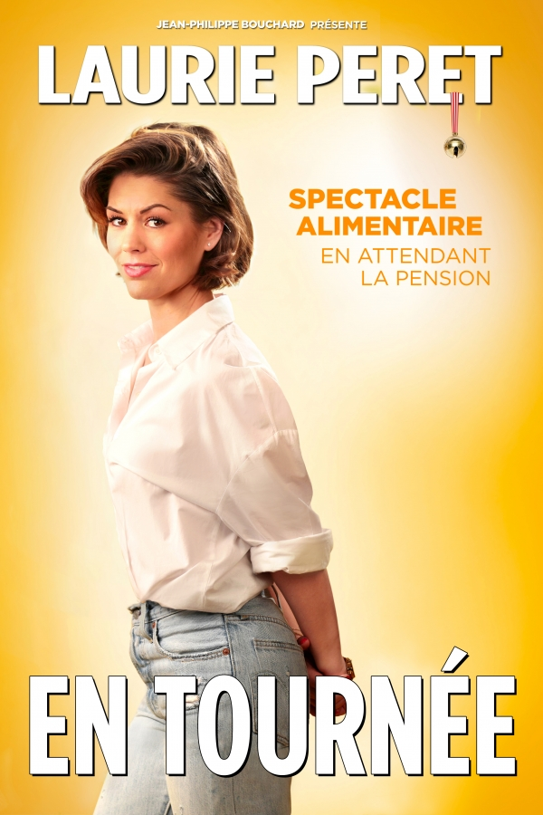 Laurie Peret - Spectacle alimentaire en attendant la pension
