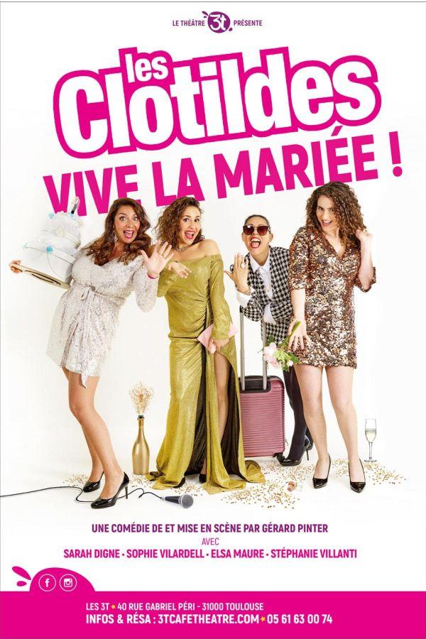 Les Clotildes dans : Vive la mariée ! - Spécial 31 décembre 2021