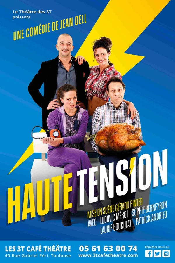 Haute Tension - Au 3T