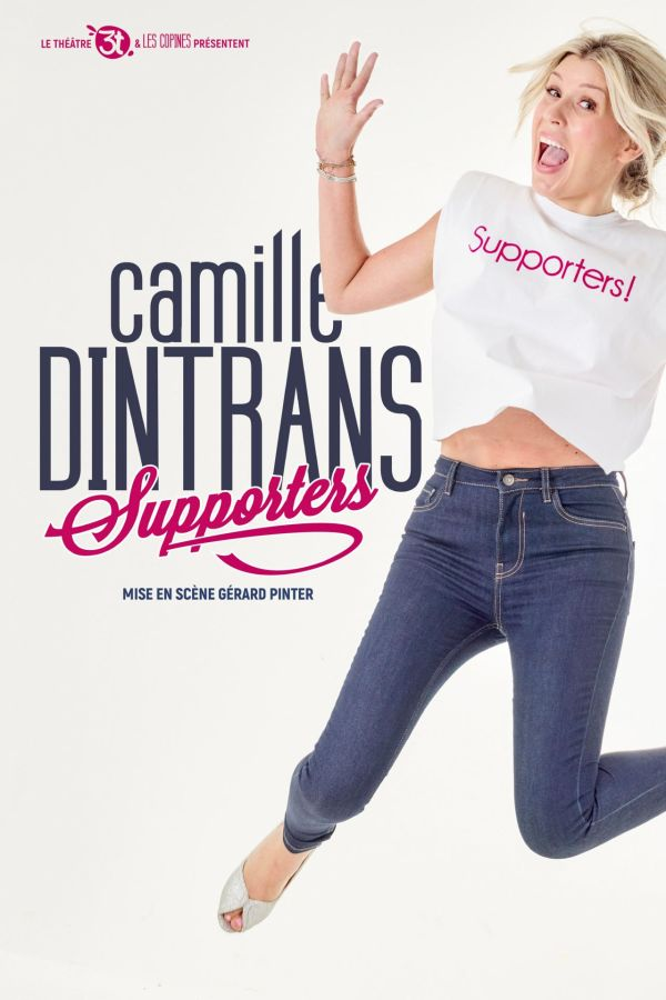 Camille Dintrans dans : Supporters !