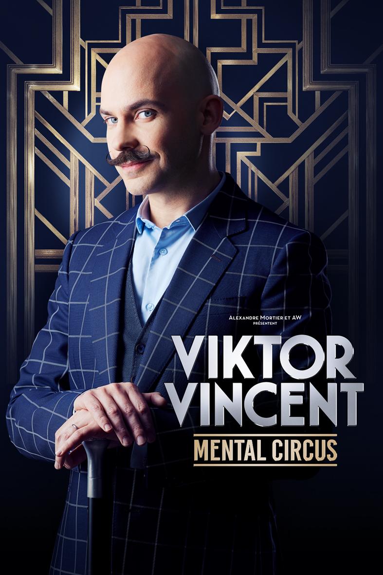 Viktor Vincent - Mental Circus - Au château de la Garrigue