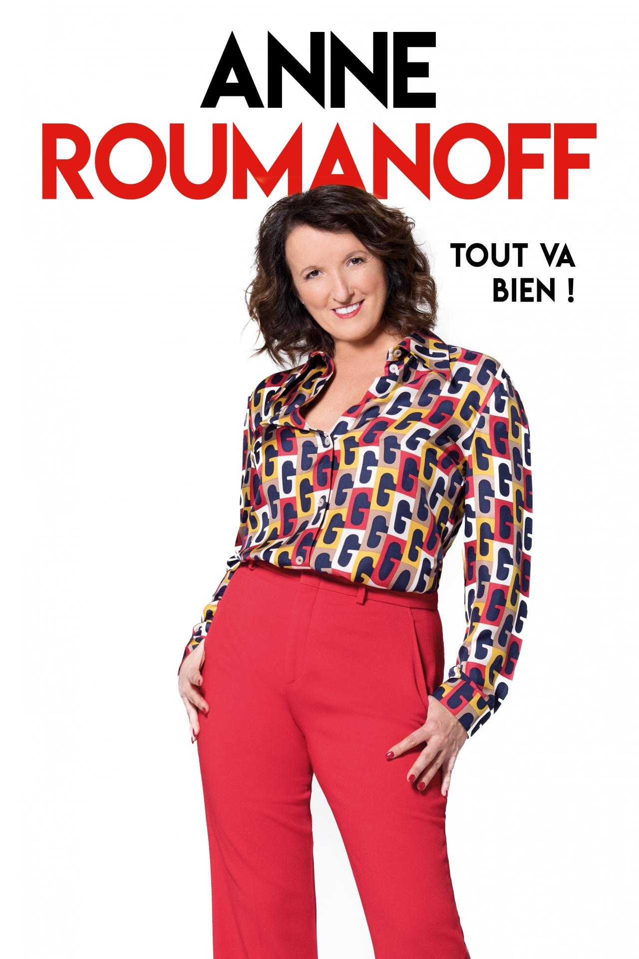 Anne Roumanoff : « Tout va bien ! »