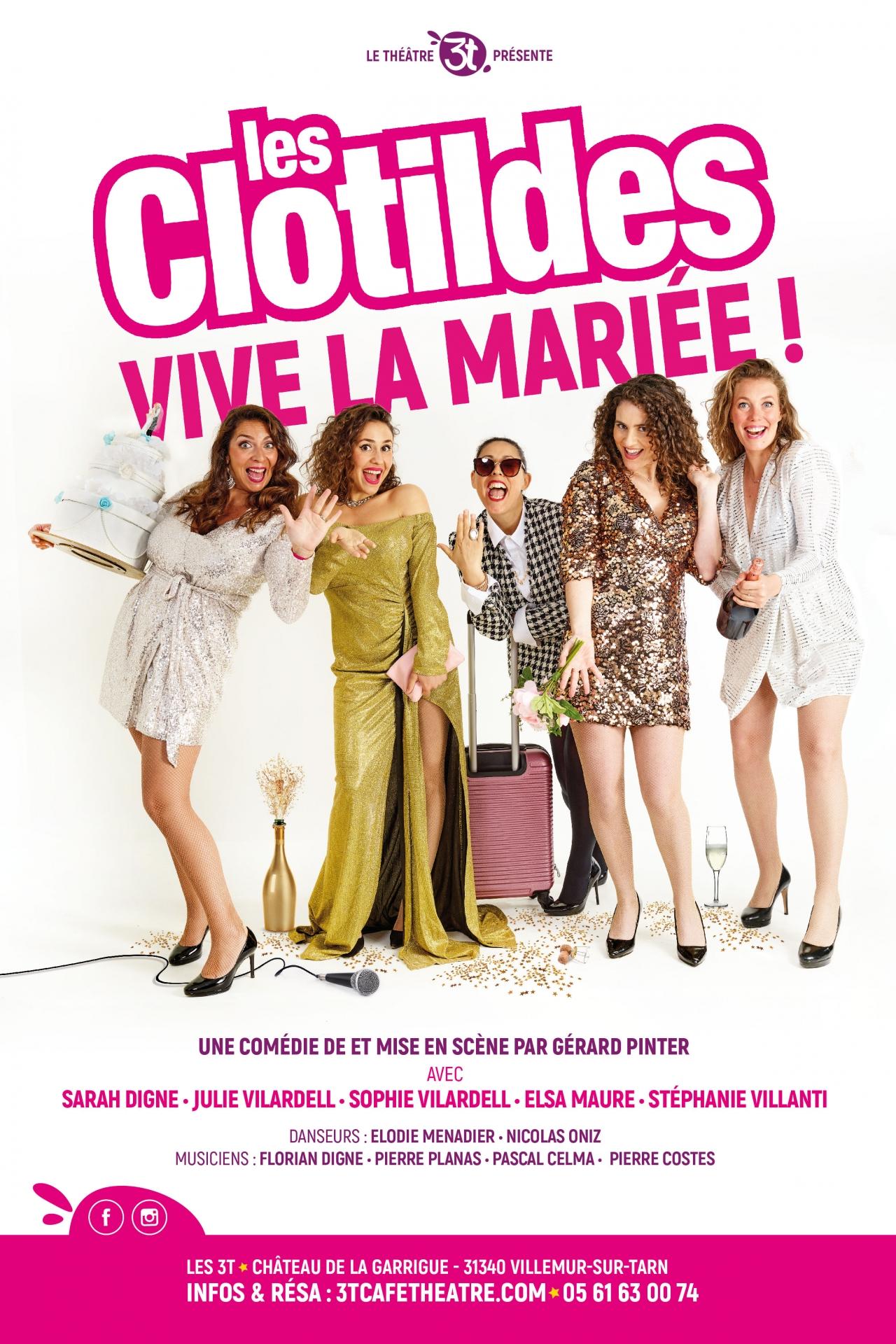 Les Clotildes - Vive la Mariée - Au château de la Garrigue